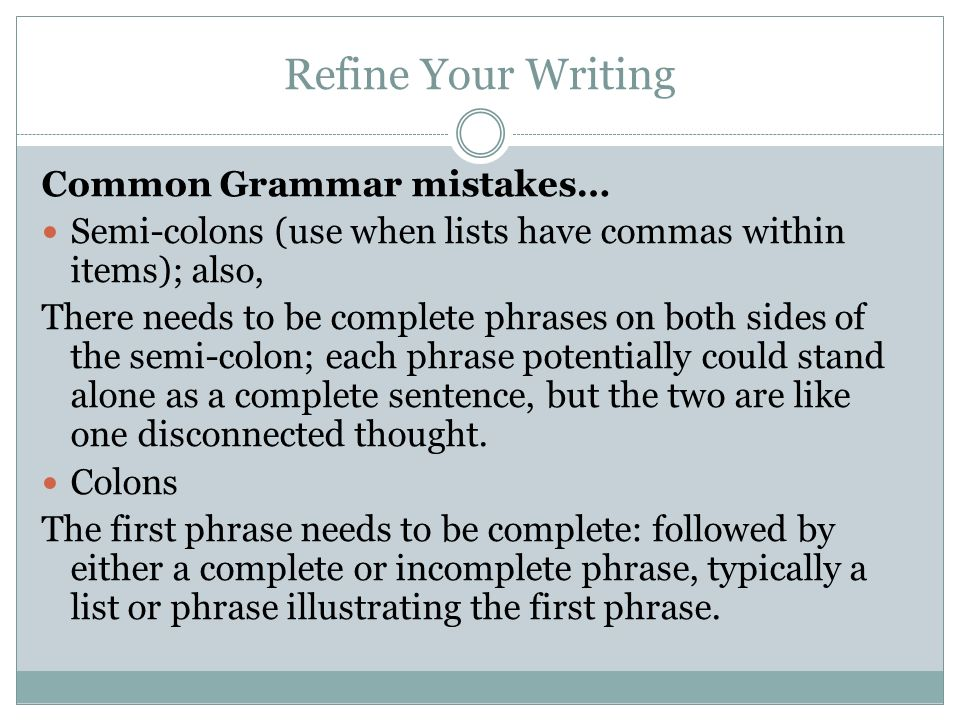 Refine Your Writing Common Grammar mistakes…