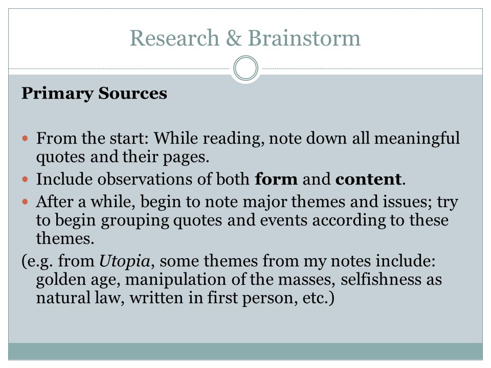 Research & Brainstorm Primary Sources