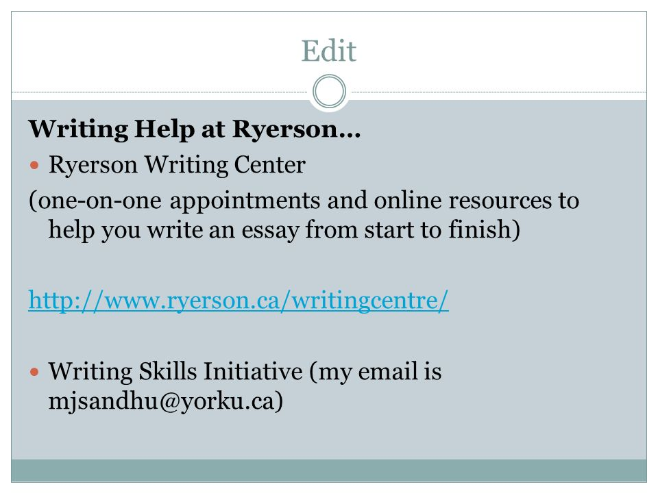 Edit Writing Help at Ryerson… Ryerson Writing Center