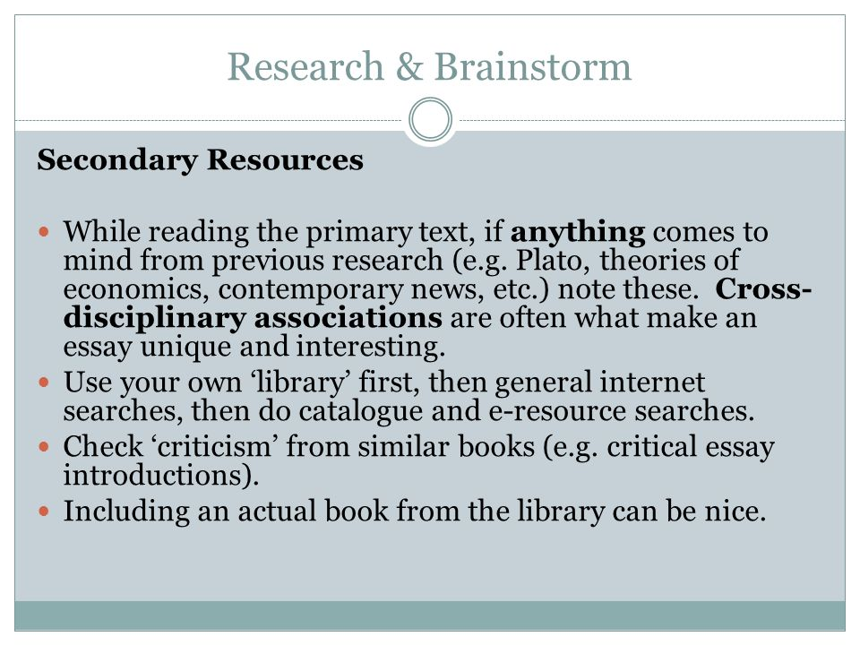 Research & Brainstorm Secondary Resources