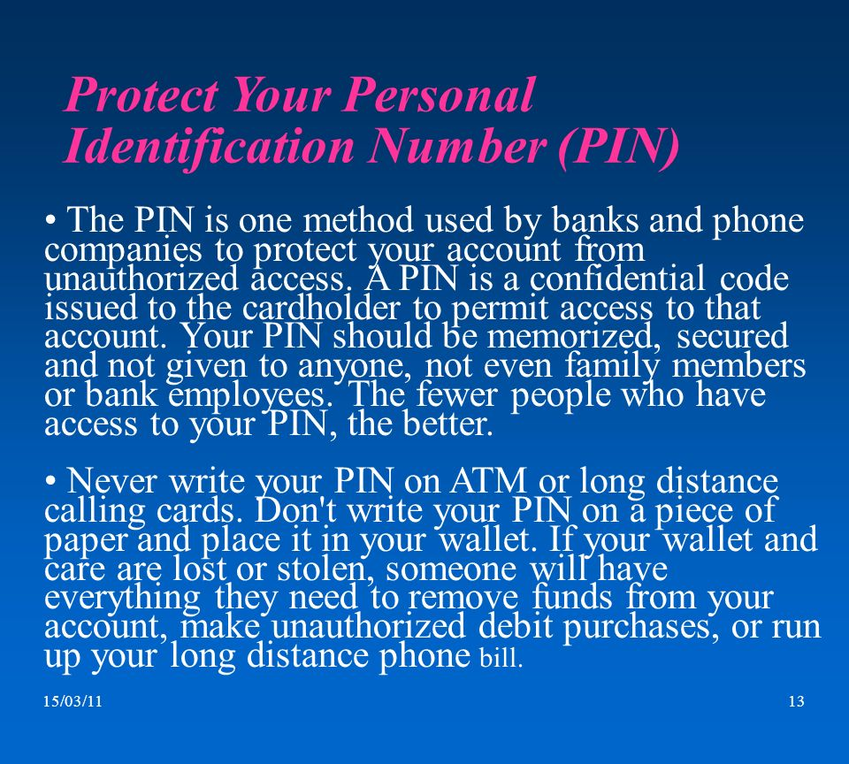 Protect Your Personal Identification Number (PIN)