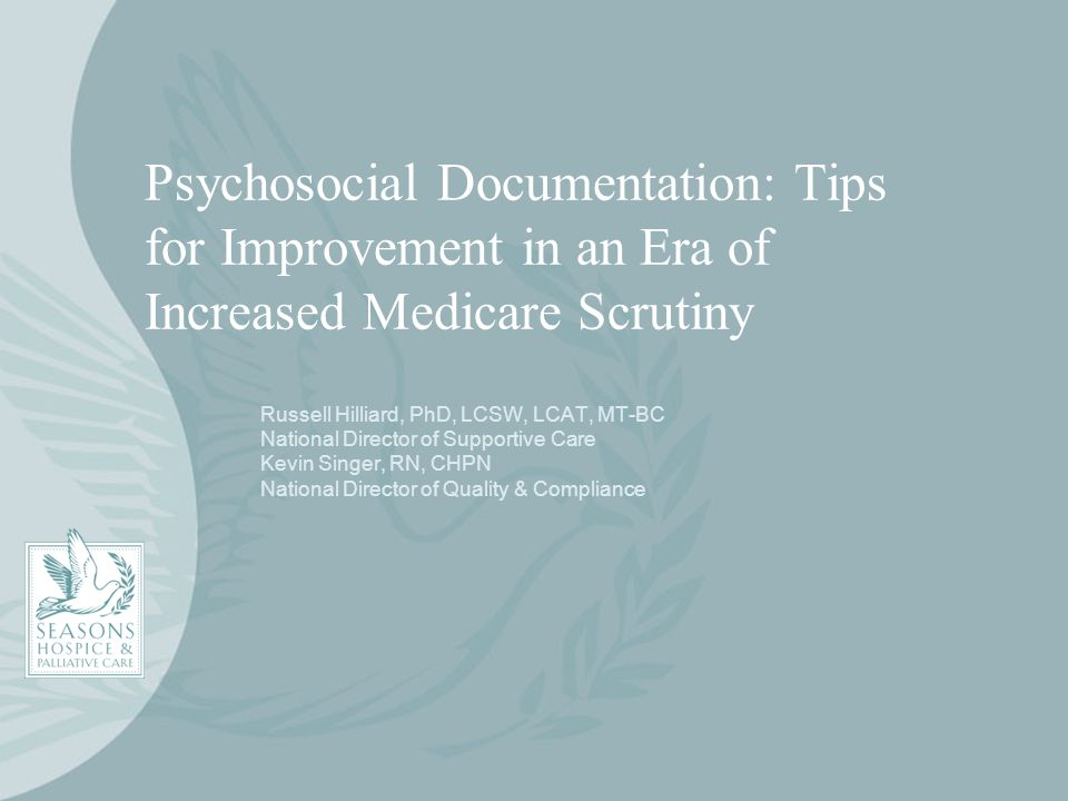 Psychosocial Documentation: Tips for Improvement in an Era of Increased Medicare Scrutiny