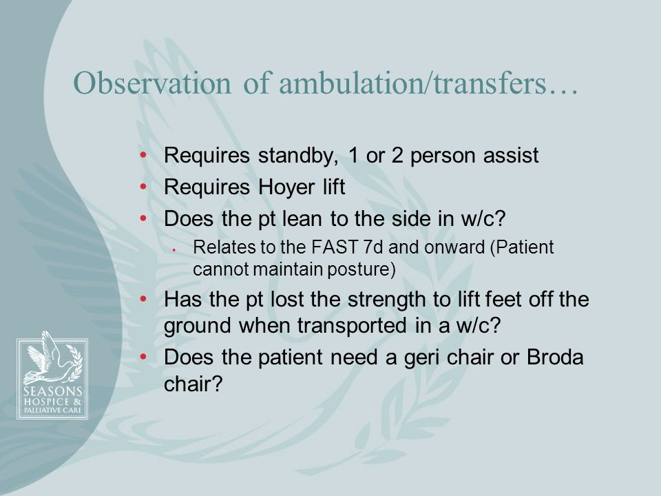 Observation of ambulation/transfers…