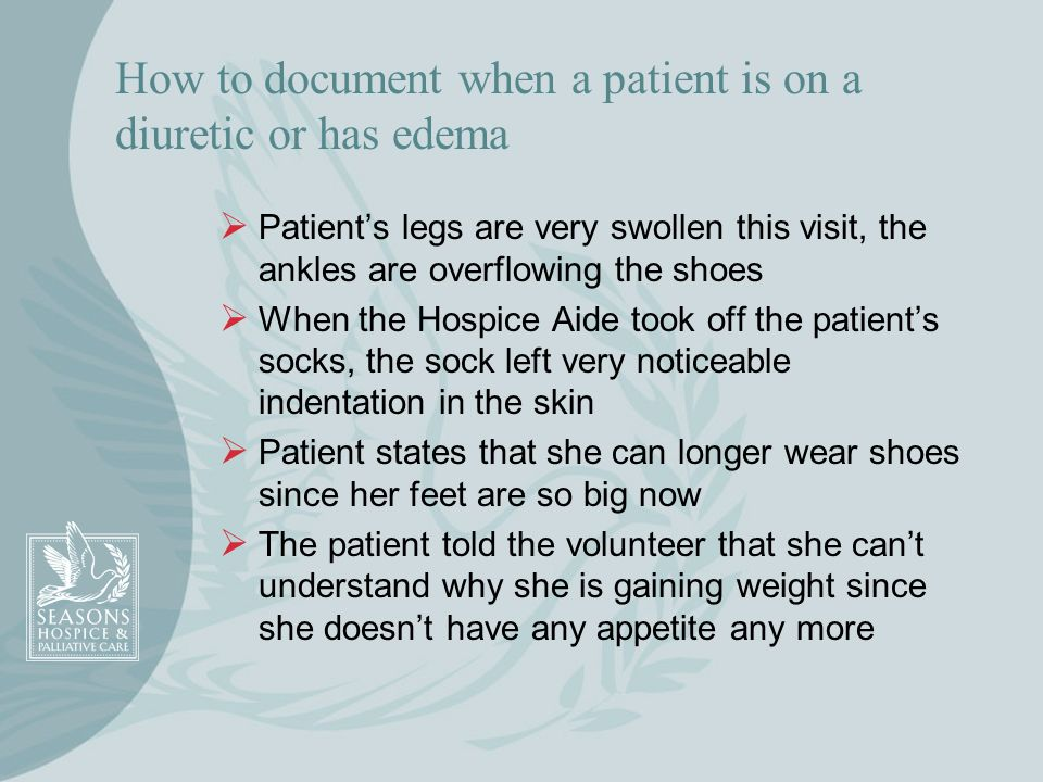 How to document when a patient is on a diuretic or has edema