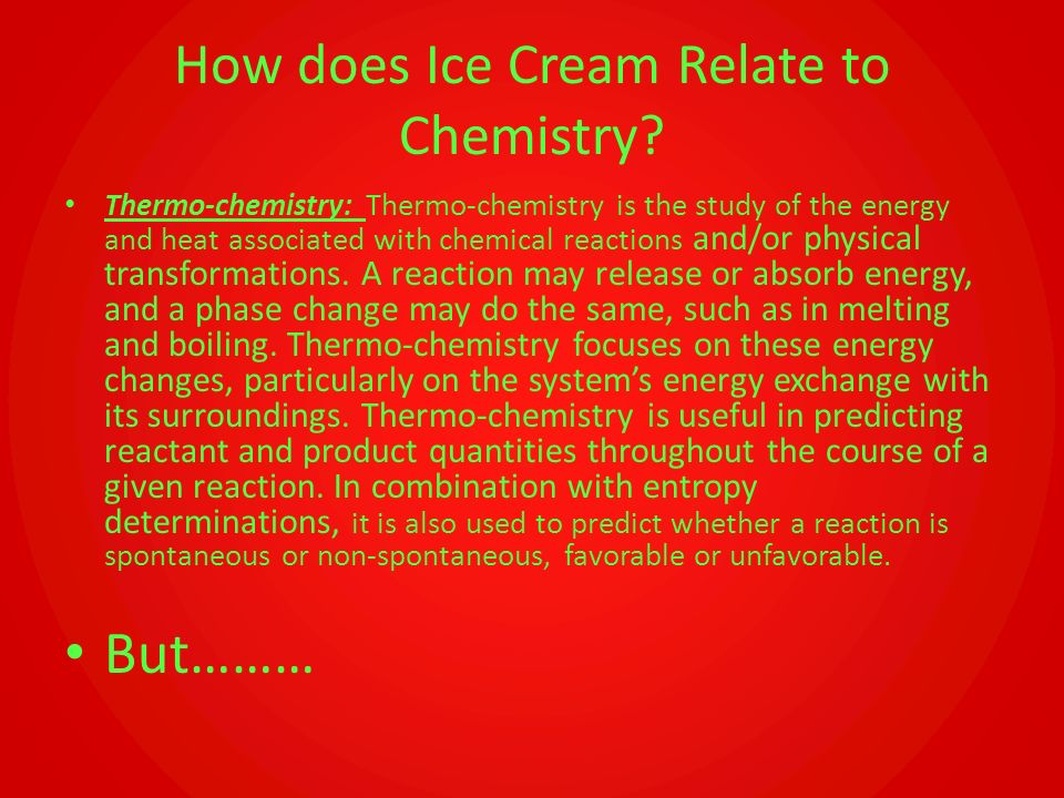 How does Ice Cream Relate to Chemistry