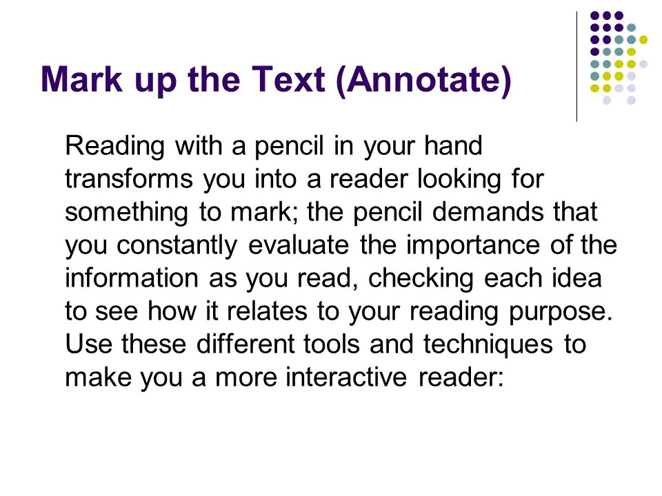Mark up the Text (Annotate)