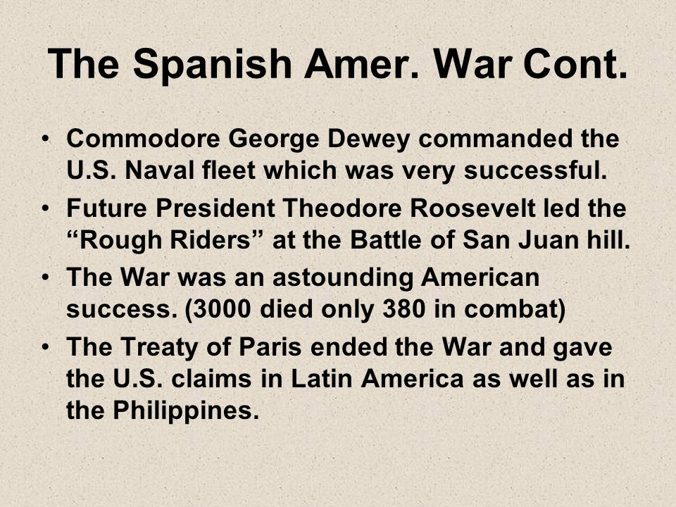 The Spanish Amer. War Cont.