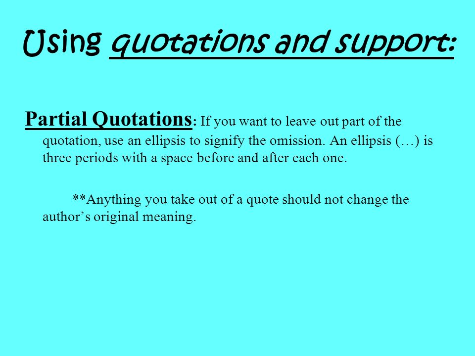 Using quotations and support: