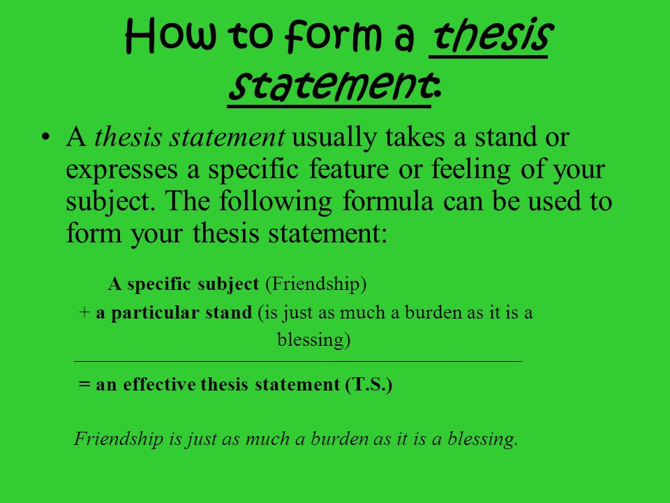 How to form a thesis statement: