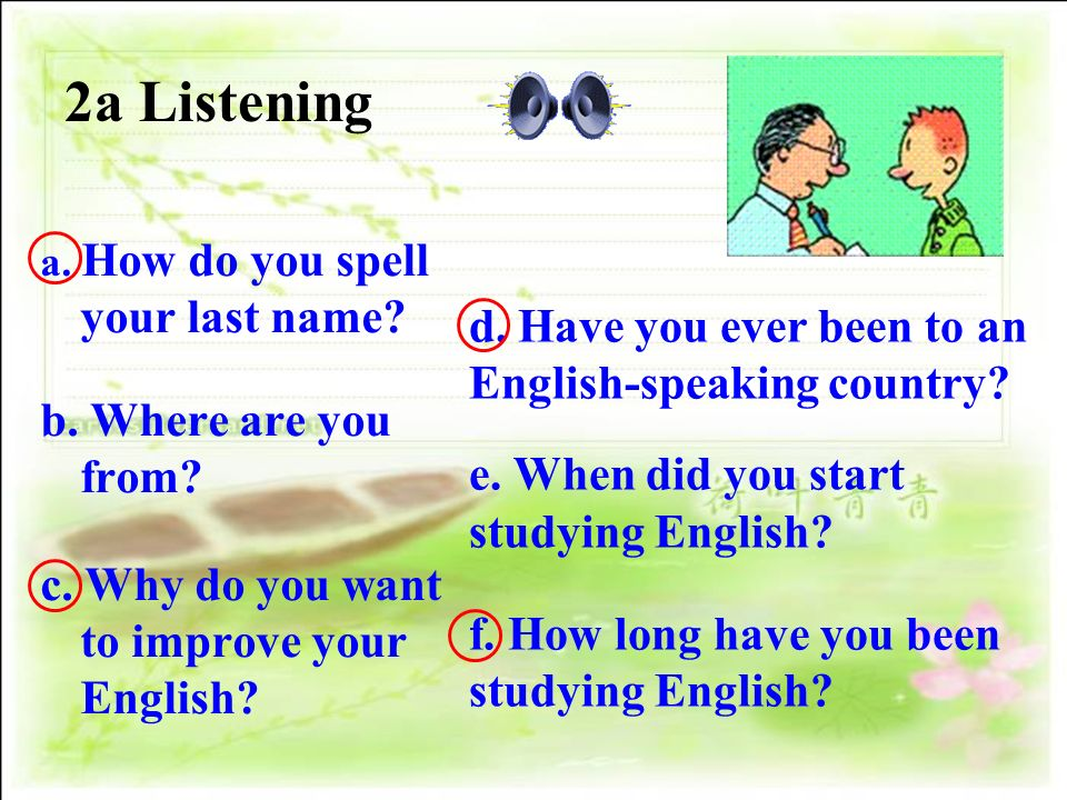 2a Listening d. Have you ever been to an English-speaking country