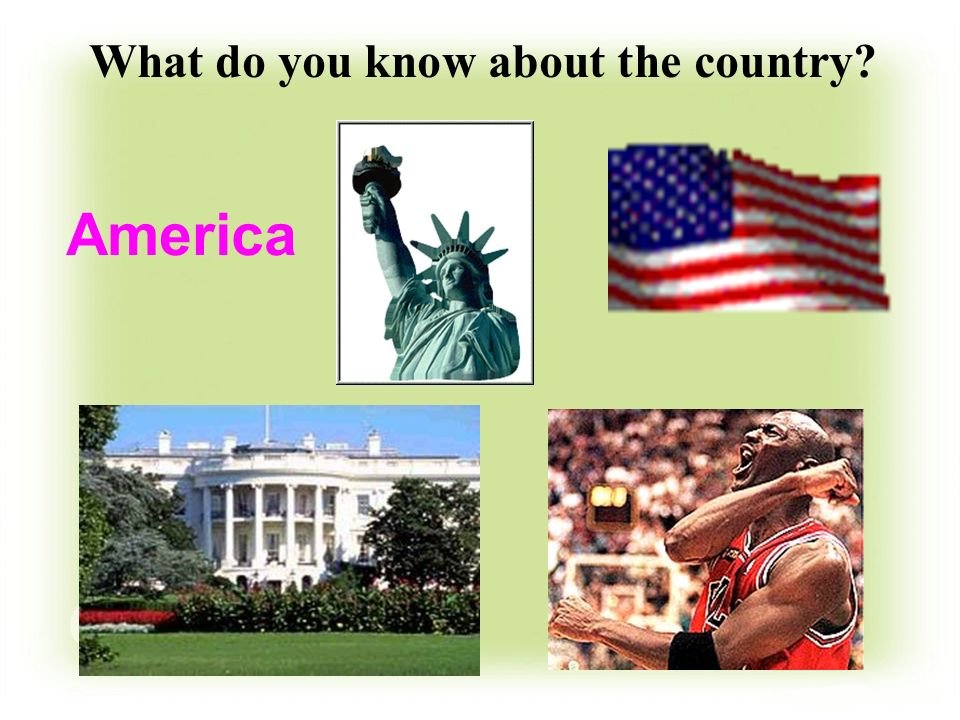 What do you know about the country