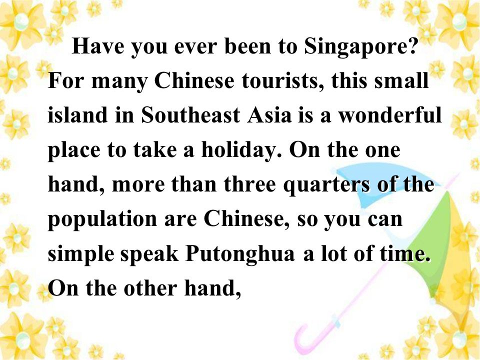Have you ever been to Singapore