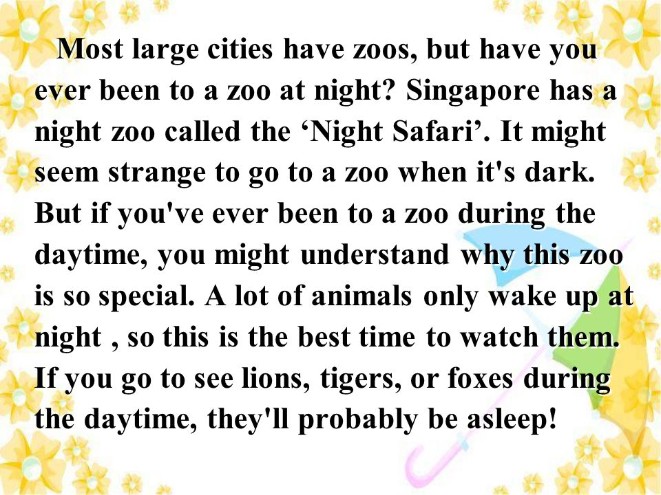 Most large cities have zoos, but have you ever been to a zoo at night