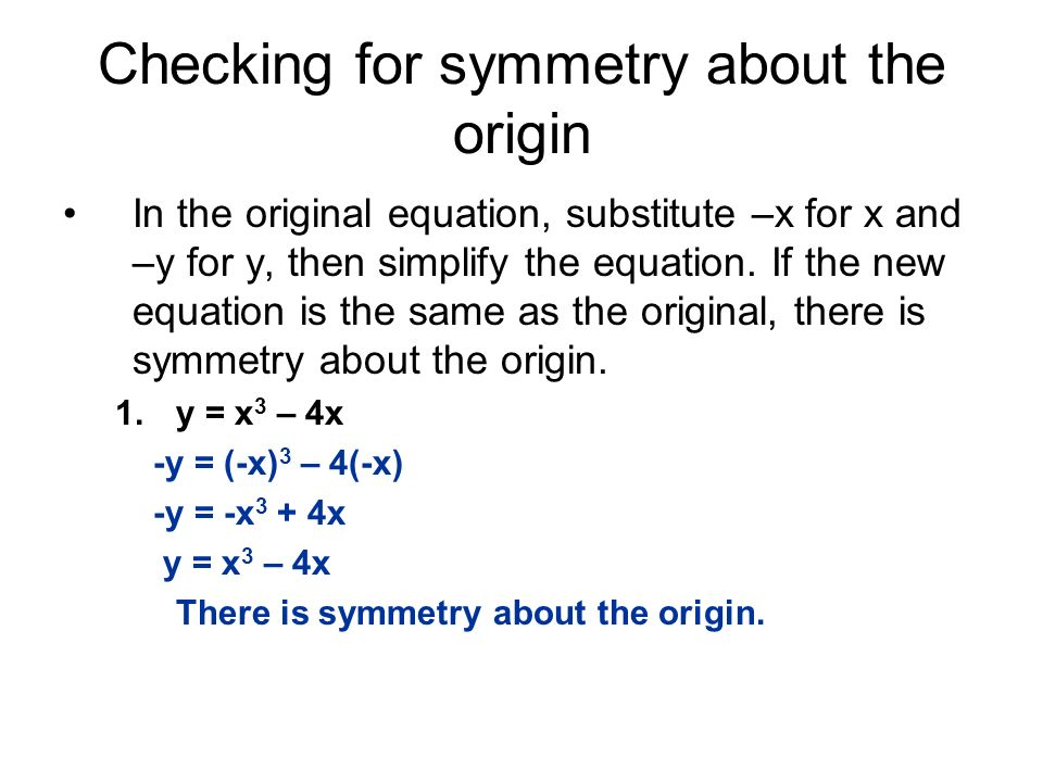 Checking for symmetry about the origin