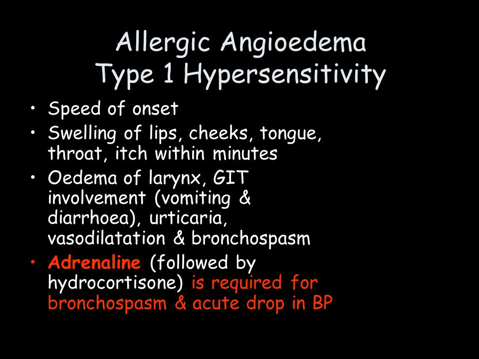 Allergic Angioedema Type 1 Hypersensitivity