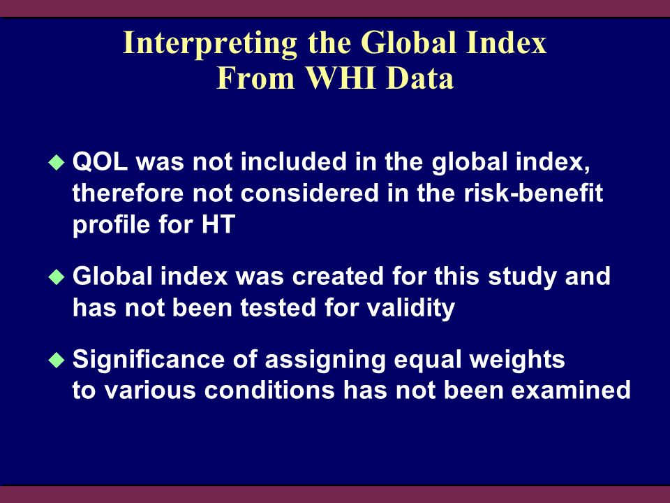 Interpreting the Global Index From WHI Data