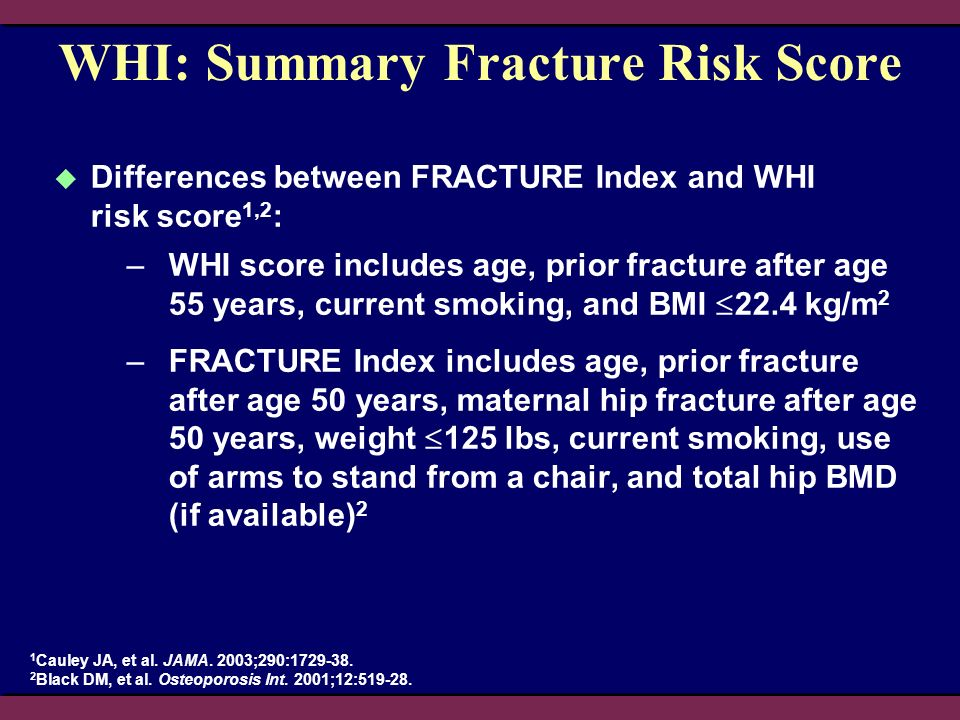 WHI: Summary Fracture Risk Score