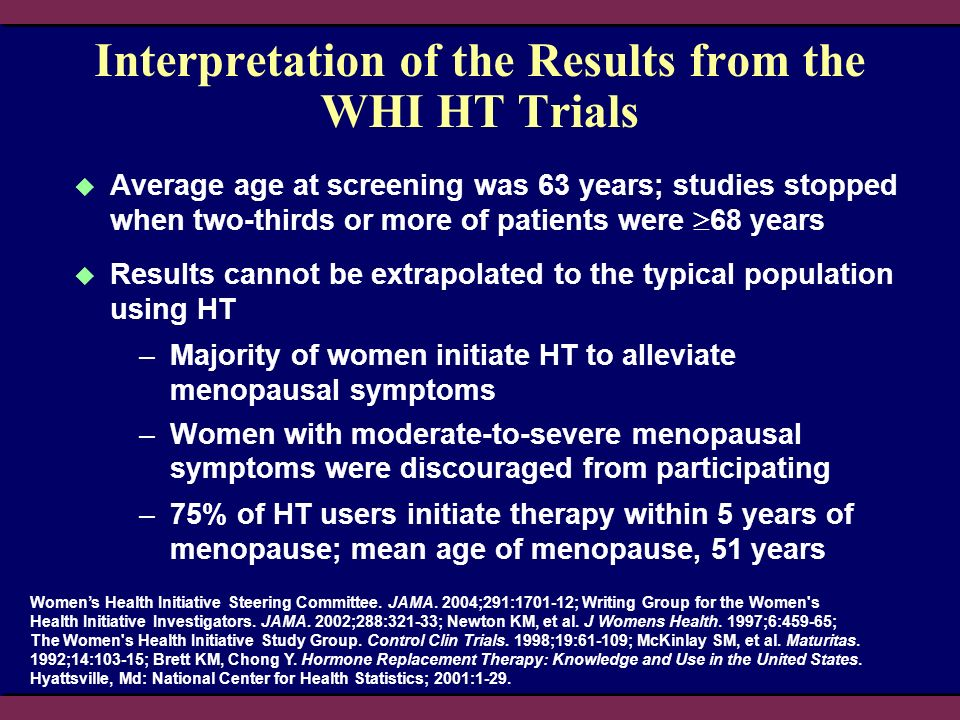 Interpretation of the Results from the WHI HT Trials