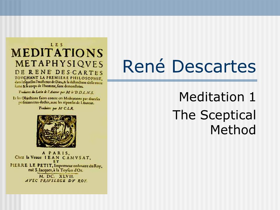 Meditation 1 The Sceptical Method