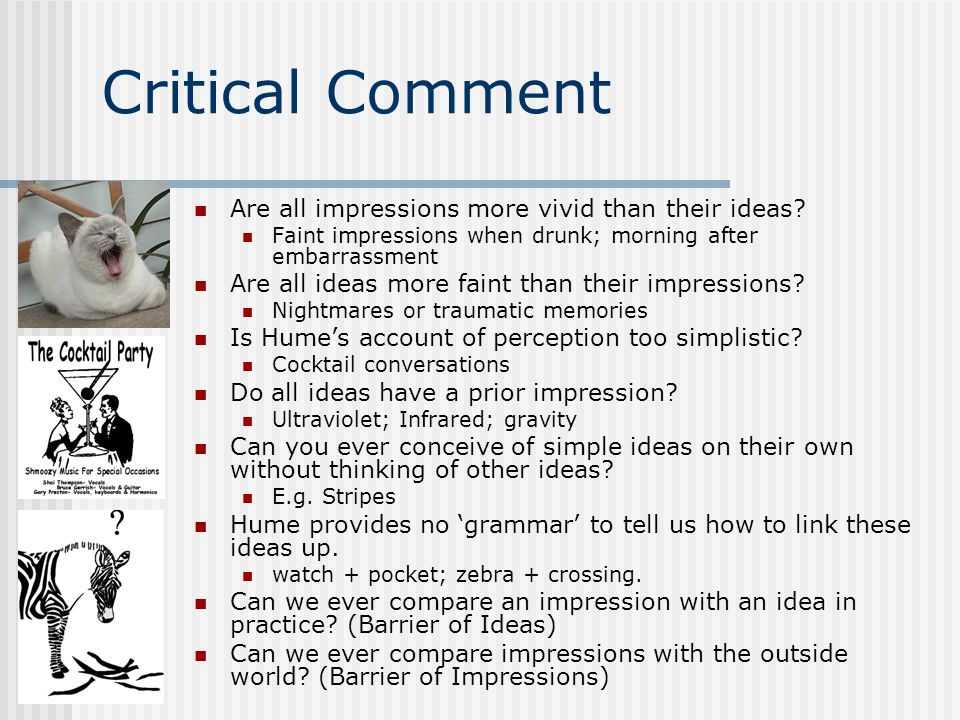 Critical Comment Are all impressions more vivid than their ideas