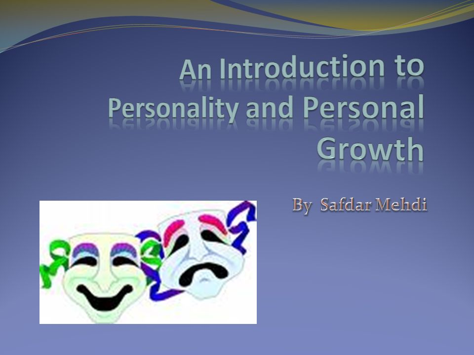 An Introduction to Personality and Personal Growth