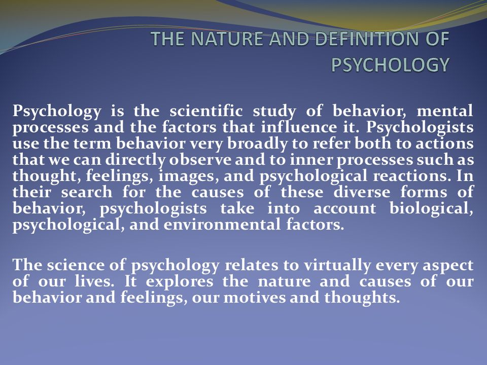 THE NATURE AND DEFINITION OF PSYCHOLOGY