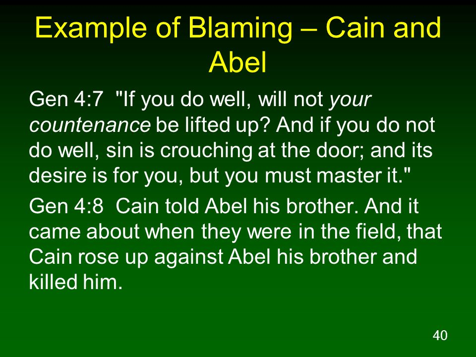 Example of Blaming – Cain and Abel