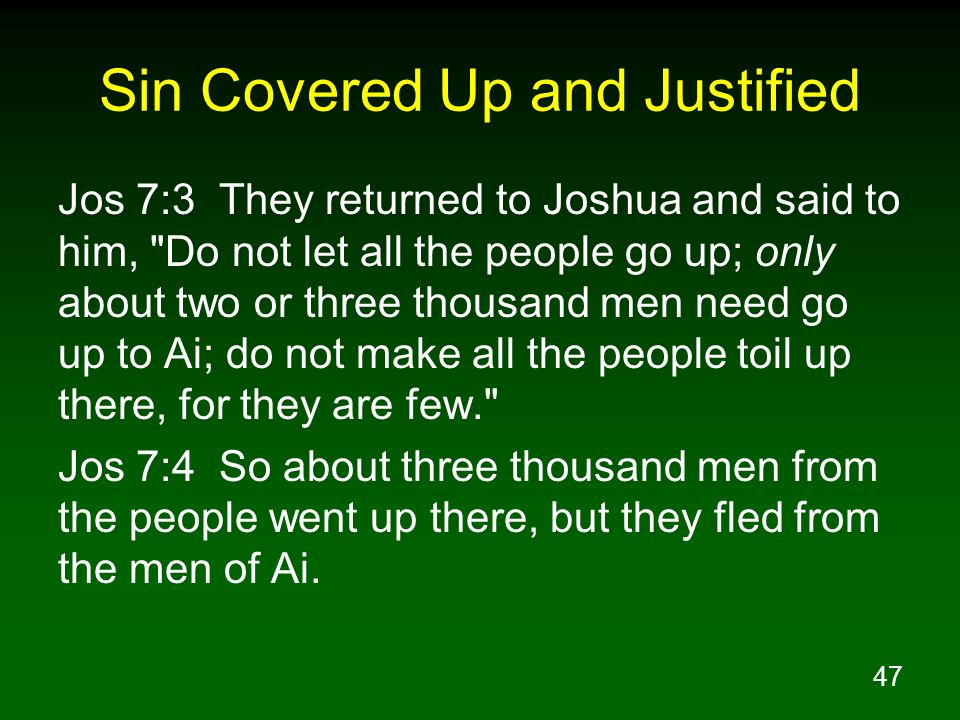 Sin Covered Up and Justified