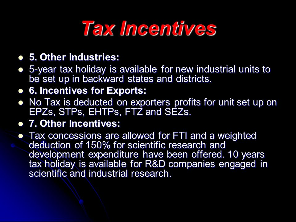 Tax Incentives 5. Other Industries: