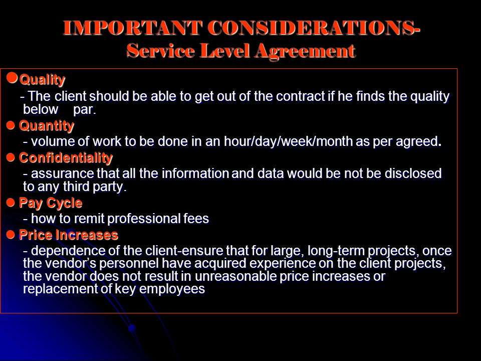 IMPORTANT CONSIDERATIONS-Service Level Agreement