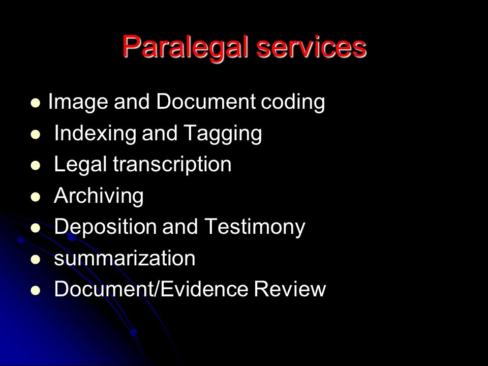 Paralegal services Image and Document coding Indexing and Tagging