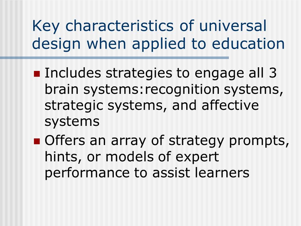 Key characteristics of universal design when applied to education
