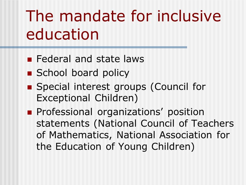 The mandate for inclusive education