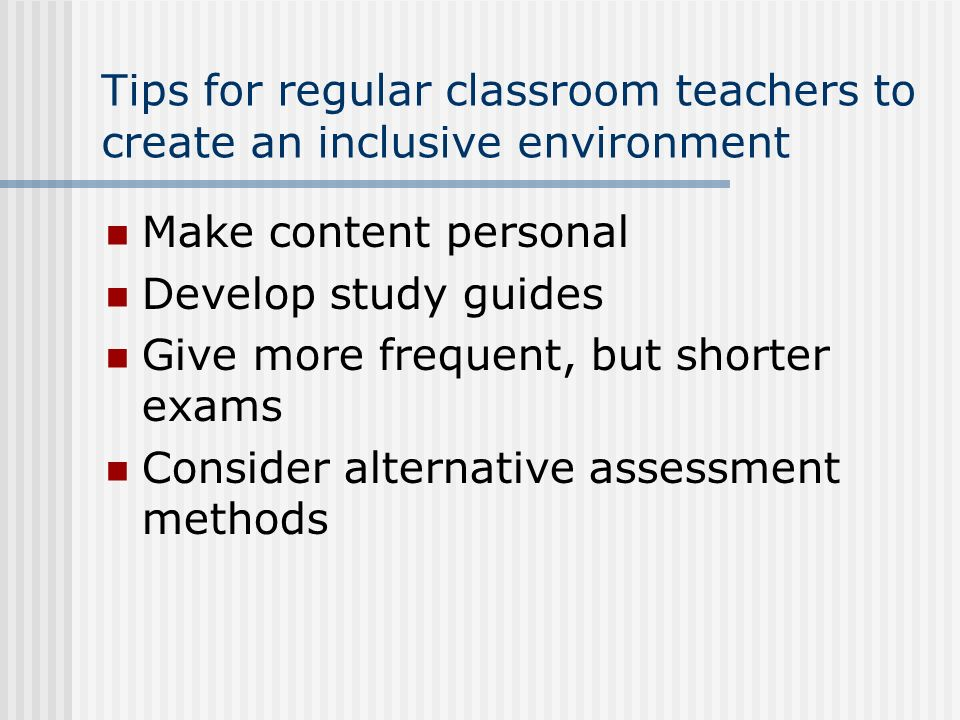 Tips for regular classroom teachers to create an inclusive environment