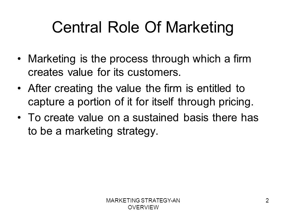Central Role Of Marketing