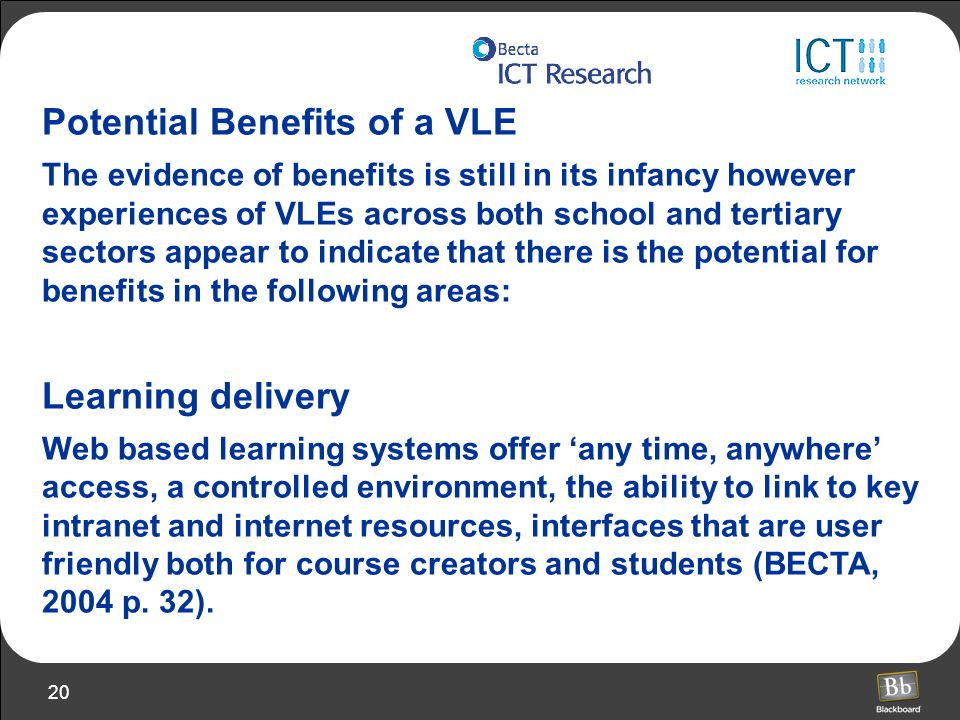 Potential Benefits of a VLE