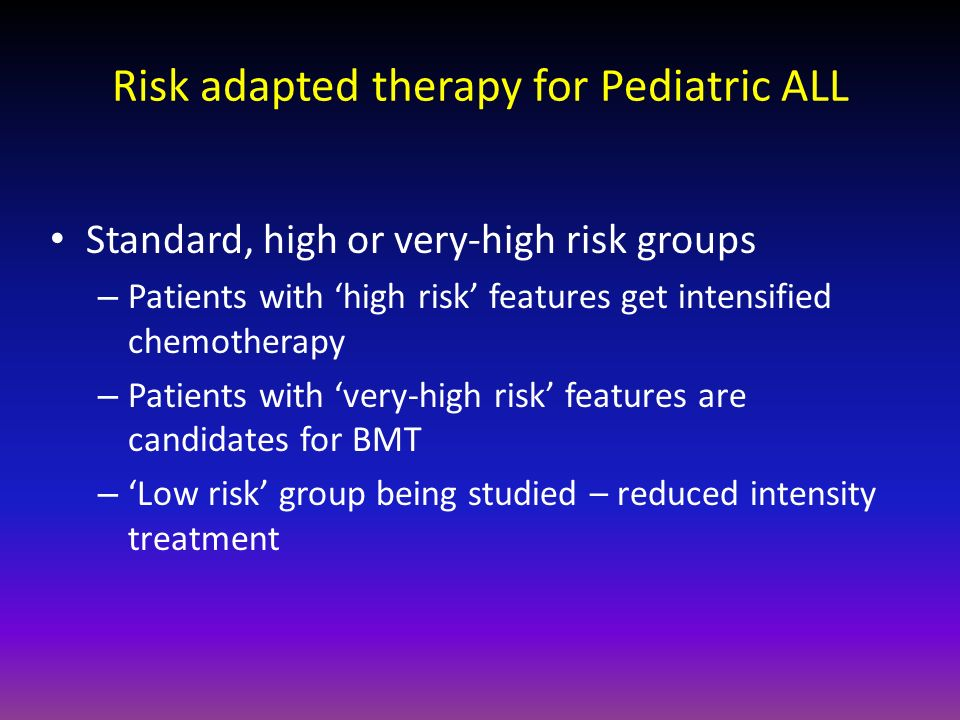 Risk adapted therapy for Pediatric ALL