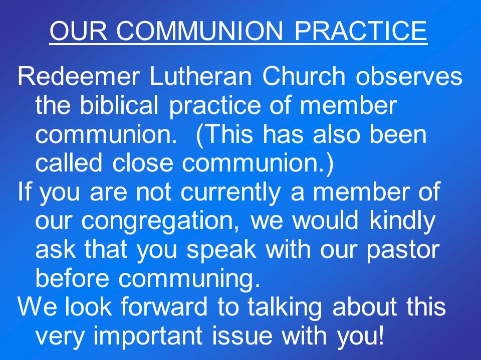 OUR COMMUNION PRACTICE