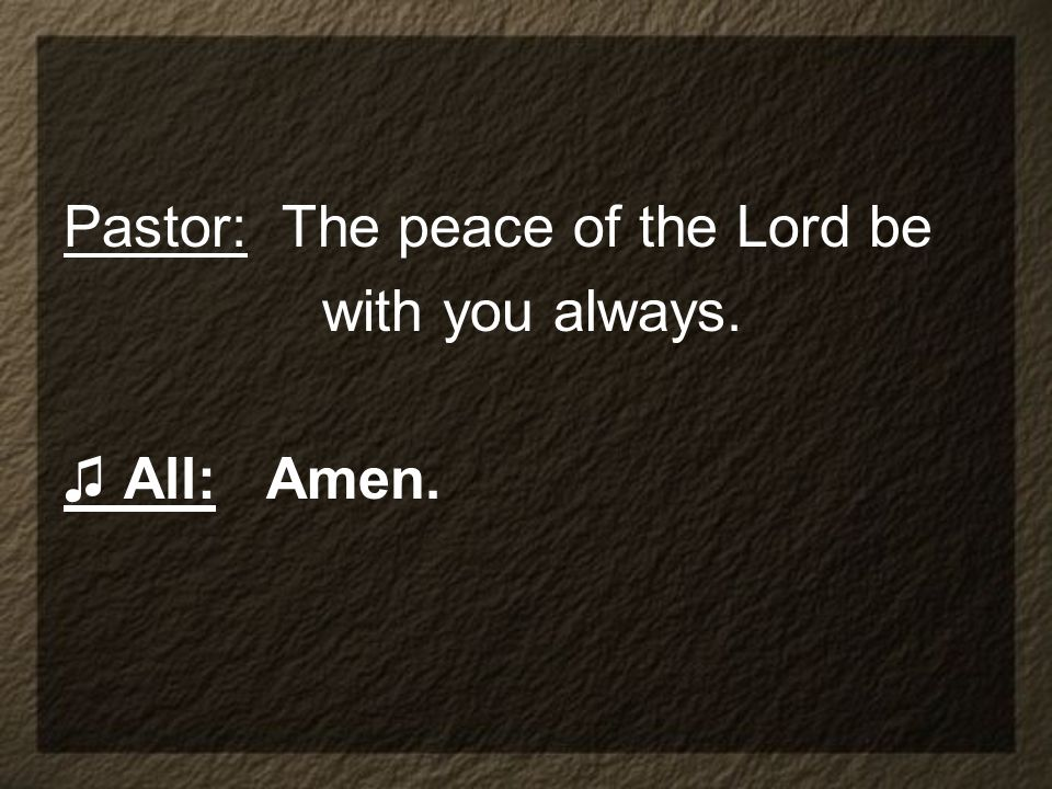 Pastor: The peace of the Lord be