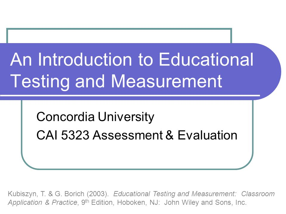 An Introduction to Educational Testing and Measurement