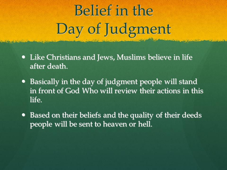 Belief in the Day of Judgment