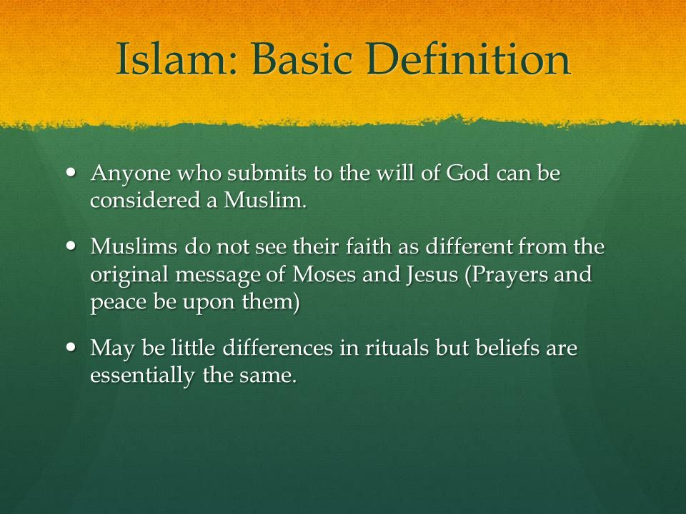 Islam: Basic Definition