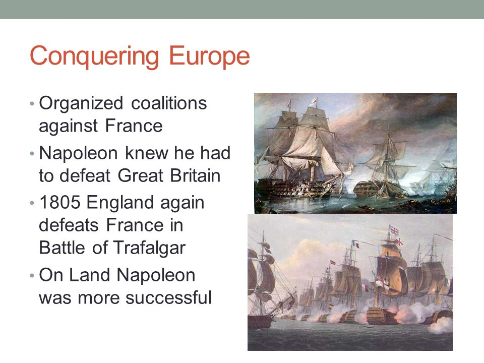 Conquering Europe Organized coalitions against France
