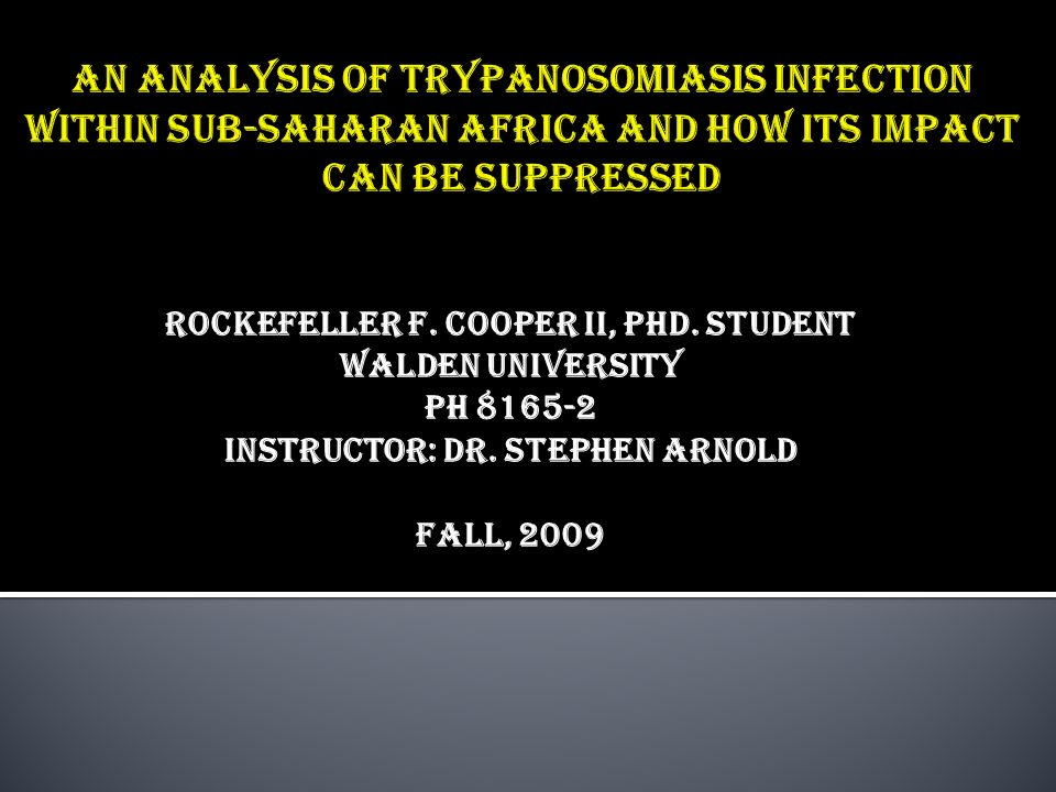 An Analysis of Trypanosomiasis Infection within Sub-Saharan Africa and How its Impact can be Suppressed