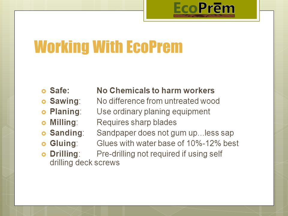 Working With EcoPrem Safe: No Chemicals to harm workers