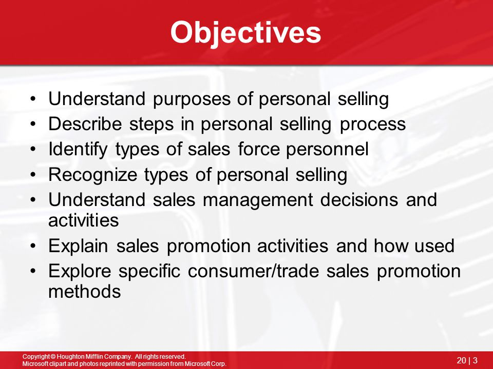 Objectives Understand purposes of personal selling