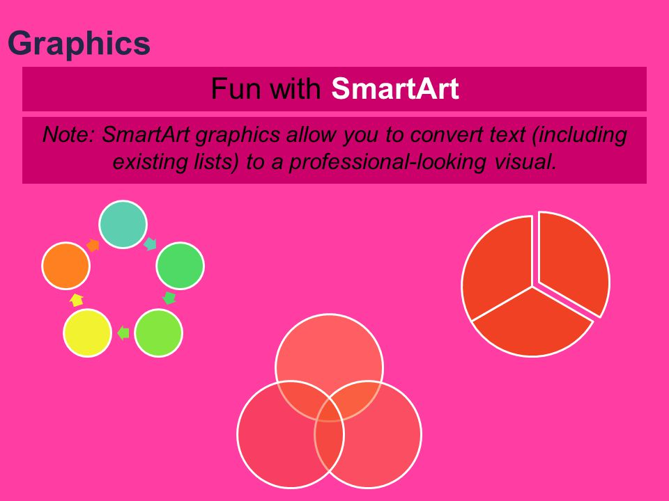 Graphics Fun with SmartArt