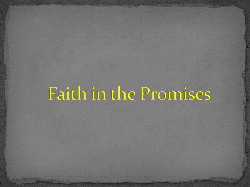 Faith in the Promises