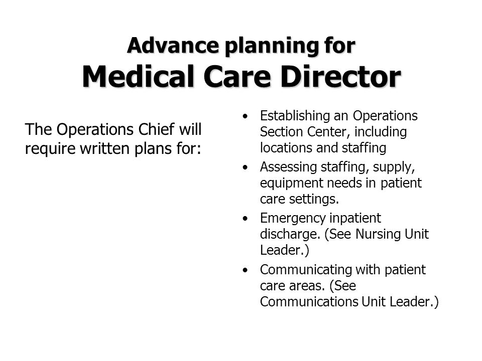 Advance planning for Medical Care Director