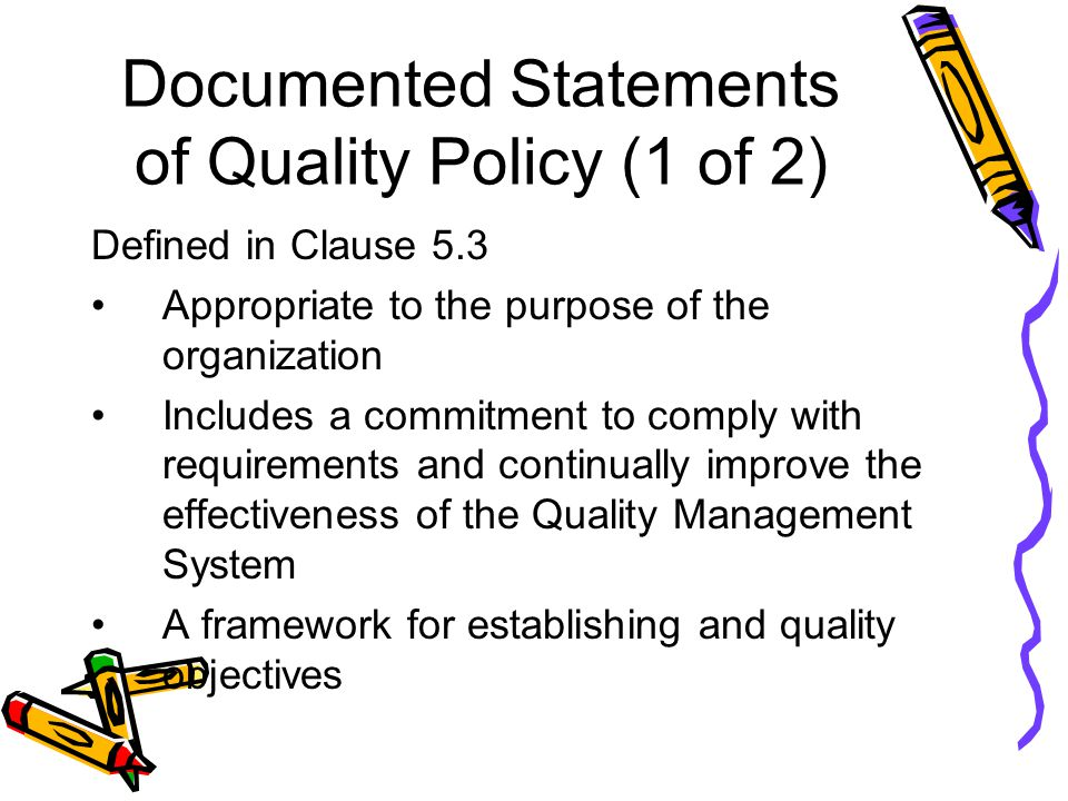 Documented Statements of Quality Policy (1 of 2)